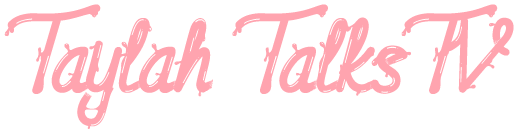 Taylah Talks TV